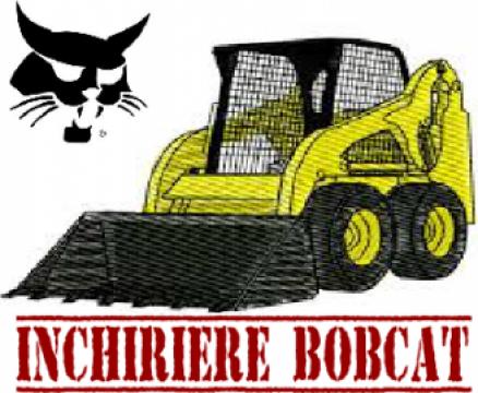 Inchiriere utilaj Bobcat de la Inchiriere Bobcat Srl