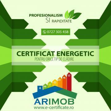 Certificat energetic pentru orice cladire de la Arimob Invest Grup