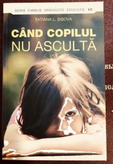 Carte, Cand copilul nu asculta de la Candela Criscom Srl.