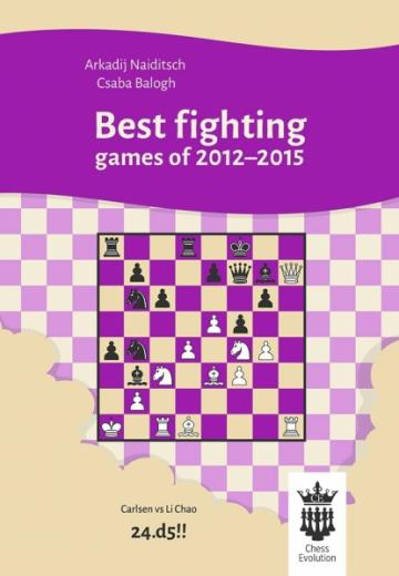 Carte, Best fighting games of 2012-2015 - A.Naiditsch de la Chess Events Srl