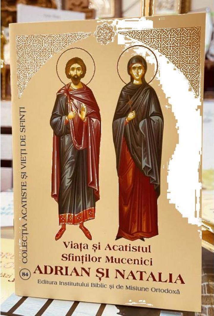 Carte, Viata si acatistul Sfintilor Adrian si Natalia